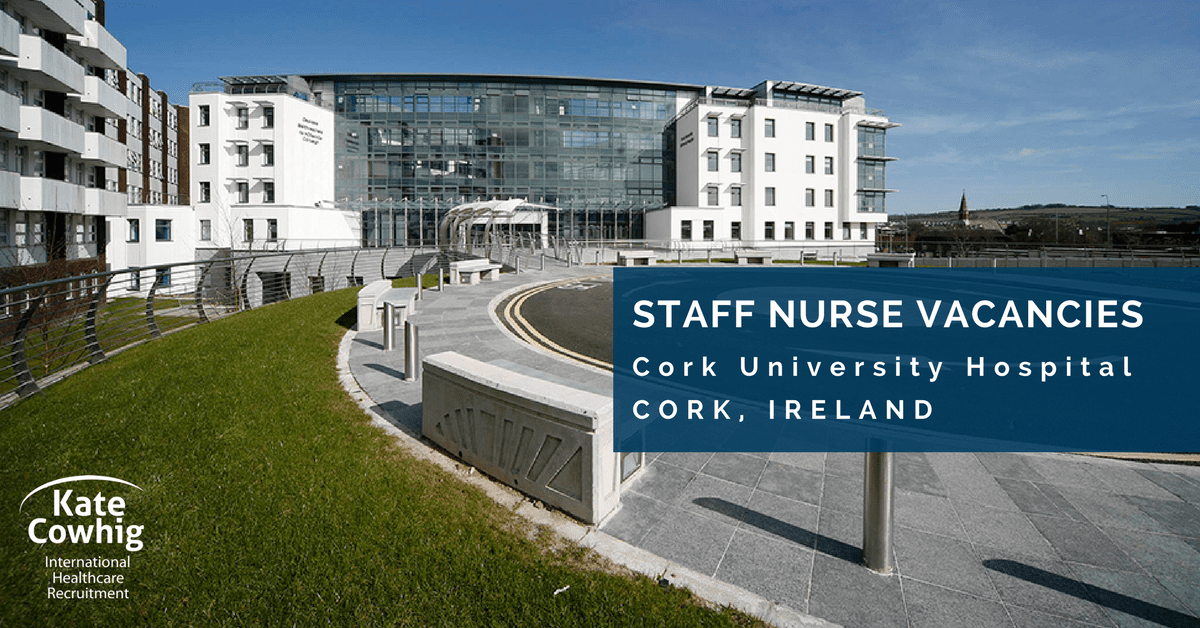 Expereinced Staff Nurse Opportunities at Cork University